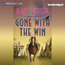 Gone with the Win: A Bed-and-Breakfast Mystery, Book 28 (Unabridged) Audiobook, by Mary Daheim