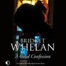 A Good Confession (Unabridged) Audiobook, by Bridget Whelan