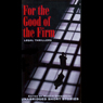 For the Good of the Firm: Legal Thrillers (Unabridged), by Martin Greenberg