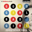 Good Girl, Bad Girl, by Christopher Finch