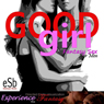Good Girl: Directed Erotic Visualisation: Impossible Lovers for Men, Volume 10 (Unabridged), by Essemoh Teepee