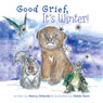 Good Grief! Its Winter! (Unabridged), by Nancy Orlando