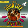 The Good Life, Volume 1: Pigs Lib, by John Esmonde