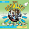 The Good Life, Volume 5: The Wind-Break War, by John Edmonde