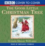 The Good Little Christmas Tree (Unabridged) Audiobook, by Ursula Moray Williams