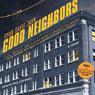 Good Neighbors: A Novel (Unabridged) Audiobook, by Ryan David Jahn