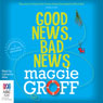 Good News, Bad News: A Scout Davis Investigation, Book 2 (Unabridged) Audiobook, by Maggie Groff