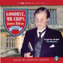 Goodbye Mr Chips (Unabridged), by James Hilto