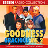 Goodness Gracious Me 2 Audiobook, by BBC Audiobooks