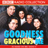 Goodness Gracious Me, by BBC Audiobooks