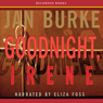 Goodnight, Irene: An Irene Kelly Novel (Unabridged), by Jan Burke