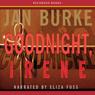 Goodnight, Irene: An Irene Kelly Novel (Unabridged), by Jan Burke