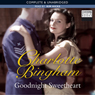 Goodnight Sweetheart (Unabridged) Audiobook, by Charlotte Bingham