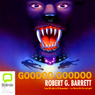 Goodoo Goodoo (Unabridged), by Robert G. Barrett