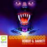 Goodoo Goodoo (Unabridged), by Robert G. Barrett