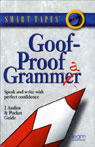 Goof-Proof Grammar: Speak and Write with Perfect Confidence, by Margaret M. Bynum