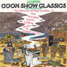 The Goon Show Classics, Volume 1: The Dreaded Batter Pudding Hurlery of Bexhill-on-Sea & The Histories of Pliny the Elder (Vintage Beeb), by Spike Milligan