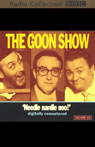 The Goon Show, Volume 14: Needle Nardle Noo, by The Goons