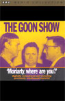The Goon Show, Volume 1: Moriarity, Where Are You? Audiobook, by The Goons