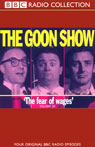 The Goon Show, Volume 20: The Fear of Wages Audiobook, by The Goons