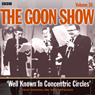 Goon Show, Volume 30: Well Known in Concentric Circles, by Spike Milligan