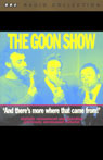 The Goon Show, Volume 5: And Theres More Where That Came From, by The Goons