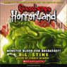 Goosebumps HorrorLand #3: Monster Blood for Breakfast! (Unabridged) Audiobook, by R. L. Stine