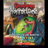 Goosebumps HorrorLand, Book 7: My Friends Call Me Monster (Unabridged), by R. L. Stine