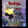 Goosebumps HorrorLand, Book 8: Say Cheese - And Die Screaming! (Unabridged) Audiobook, by R. L. Stine