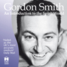 Gordon Smiths Introduction to the Spirit World: A Live Lecture (Unabridged) Audiobook, by Gordon Smith