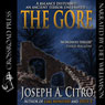 The Gore (Unabridged), by Joseph A. Citro