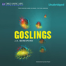 Goslings (Unabridged) Audiobook, by J.D. Beresford