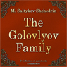 Gospoda Golovlevy (The Golovlyov Family) (Unabridged) Audiobook, by Mikhail Saltykov-Shchedrin