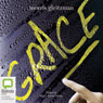 Grace (Unabridged) Audiobook, by Morris Gleitzman