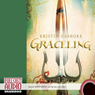 Graceling (Unabridged), by Kristin Cashore