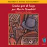 Gracias Por el Fuego (Texto Completo) (Thanks for the Fire) (Unabridged), by Mario Benedetti