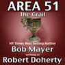The Grail: Area 51, Book 5 (Unabridged) Audiobook, by Robert Doherty