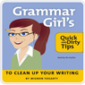 Grammar Girls Quick and Dirty Tips to Clean Up Your Writing Audiobook, by Mignon Fogarty