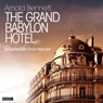 The Grand Babylon Hotel (Classic Serial), by Arnold Bennett