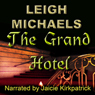 The Grand Hotel (Unabridged) Audiobook, by Leigh Michaels
