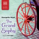 The Grand Sophy Audiobook, by Georgette Heyer