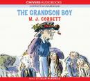The Grandson Boy (Unabridged), by W. J. Corbett