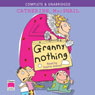 Granny Nothing (Unabridged) Audiobook, by Catherine MacPhail
