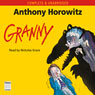 Granny (Unabridged) Audiobook, by Anthony Horowitz