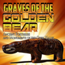 Graves of the Golden Bear: Ancient Fortresses and Monuments of the Ohio Valley Audiobook, by Rick Osmon
