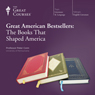 Great American Bestsellers: The Books That Shaped America Audiobook, by The Great Courses