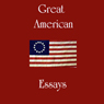 Great American Essays (Unabridged) Audiobook, by Ralph Waldo Emerson