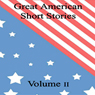 Great American Short Stories: Volume 2 (Unabridged), by Mark Twain
