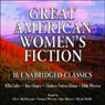 Great American Womens Fiction (Unabridged) Audiobook, by Willa Cather