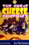 The Great Cheese Conspiracy (Unabridged) Audiobook, by Jean Van Leeuwen